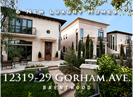 SOLD - 12319-29 Gorham Avenue, Brentwood. Six 4 bedroom, 5 bathroom Mediterranean homes with contemporary interior style and sophistication.  Exquisite, high-end finishes, state-of-the-art technology, unparalleled attention to detail.  Warm, expansive floor plans.  Generous outdoor spaces.  Excellent location.